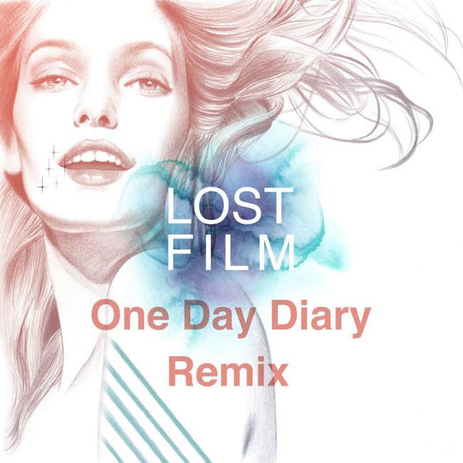 ロストフィルム『今夜はFEEL-SO-GOODOne-Day-Diary-Remix』